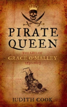 Pirate Queen the Life of Grace O'Malley, Paperback