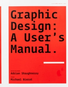 Graphic Design: A User's Manual, Paperback