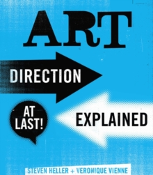 Art Direction Explained, At Last!, Paperback