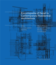 Encyclopedia of Detail in Contemporary Residential Architecture, Hardback