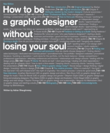 How to be a Graphic Designer, without Losing Your Soul, Paperback