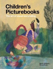 Children's Picture Books : The Art of Visual Storytelling, Paperback