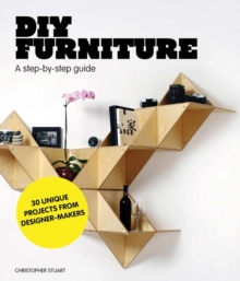 DIY Furniture : A Step by Step Guide, Paperback Book