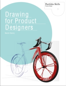 Drawing for Product Designers, Paperback