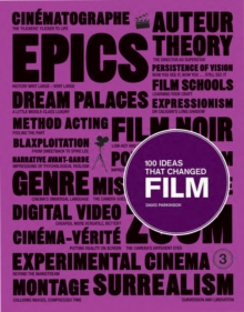 100 Ideas That Changed Film, Paperback