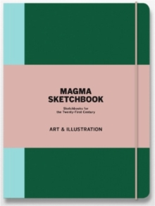 Magma Sketchbook: Art & Illustration : Sketchbooks for the Twenty-first Century, Paperback