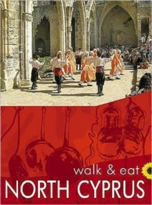 North Cyprus : Walk and Eat, Paperback
