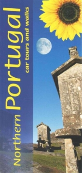 Northern Portugal : Car Tours and Walks, Paperback