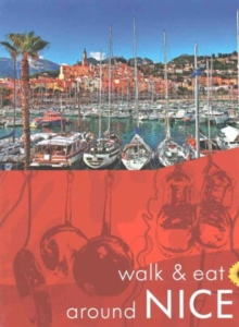 Walk & Eat Around Nice, Paperback