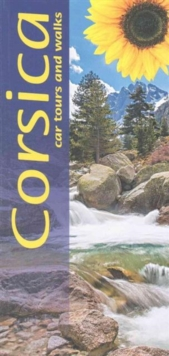 Corsica : Car Tours and Walks, Paperback