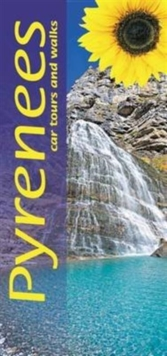 Pyrenees : Car Tours and Walks, Paperback