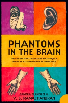 Phantoms in the Brain : Human Nature and the Architecture of the Mind, Paperback