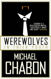 Werewolves in Their Youth, Paperback
