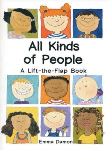 All Kinds of People : a Lift-the-Flap Book, Hardback