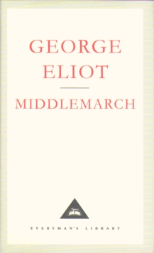 Middlemarch : A Study of Provinicial Life, Hardback