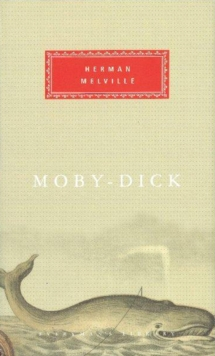 Moby Dick : Or, the White Whale, Hardback Book