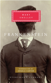Frankenstein : Or, the Modern Prometheus, Hardback