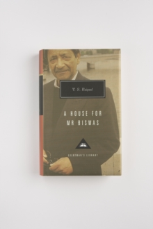 A House for Mr. Biswas, Hardback