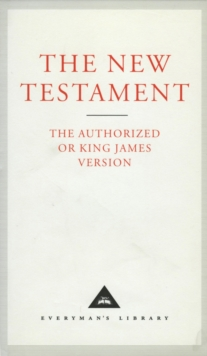 The New Testament : Authorized King James Version, Hardback