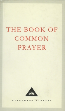 The Book of Common Prayer : 1662 Version, Hardback