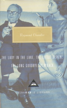 The Lady in the Lake, The Little Sister, The Long Goodbye, Playback : Volume 2, Hardback