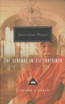 The General in His Labyrinth, Hardback Book