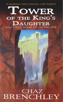 The Tower of the King's Daughter, Paperback