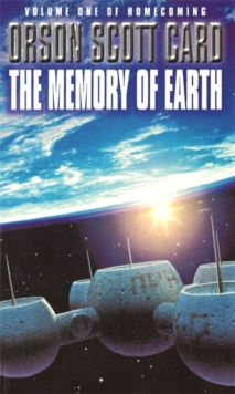 The Memory Of Earth : Homecoming Series, book 1, Paperback Book