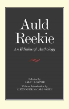 Auld Reekie : An Edinburgh Anthology, Hardback