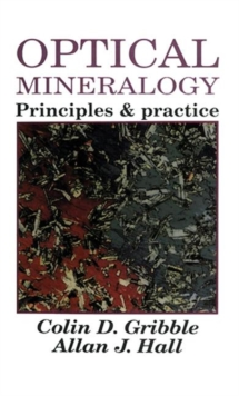 Optical Mineralogy : Principles and Practice, Paperback