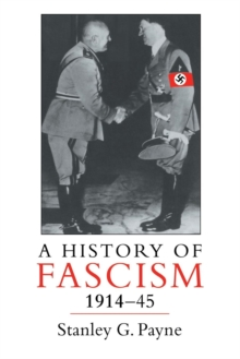 A History of Fascism, 1914-1945, Paperback