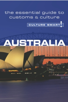 Australia - Culture Smart! : The Essential Guide to Customs and Culture, Paperback