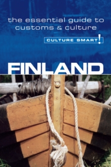 Finland - Culture Smart! : The Essential Guide to Customs and Culture, Paperback