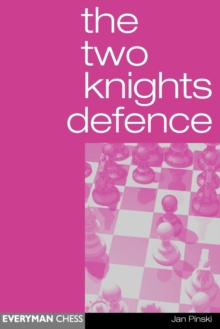 The Two Knights Defence, Paperback