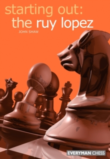 Starting out: the Ruy Lopez, Paperback
