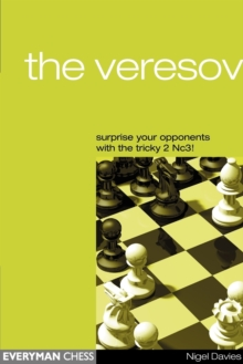 The Veresov: Surprise Your Opponents with the Tricky 2 Nc3, Paperback Book
