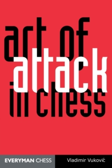 The Art of Attack in Chess, Paperback