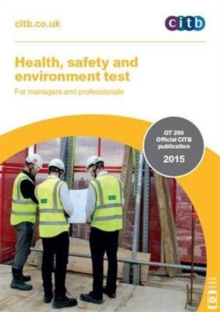 Health, Safety and Environment Test for Managers and Professionals : GT 200/15, Paperback