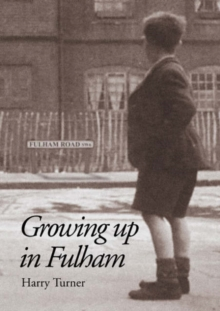 Growing Up in Fulham, Paperback