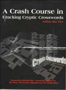 A Crash Course in Cracking Cryptic Crosswords, Paperback