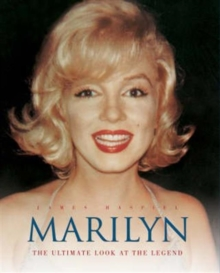 Marilyn : The Ultimate Look at the Legend, Hardback