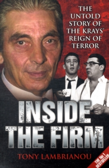 Inside the Firm : The Untold Story of the Kray's Reign of Terror, Paperback