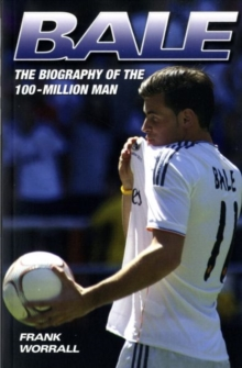 Bale : The Biography of the 100-million Man, Paperback