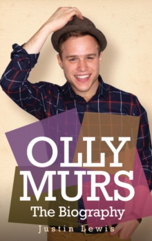 Olly Murs - the Biography, Paperback