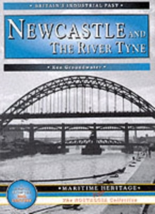 Newcastle and the River  Tyne, Paperback Book