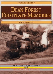 Dean Forest Footplate Memories, Paperback