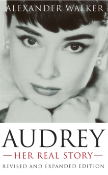 Audrey : Her Real Story, Paperback Book
