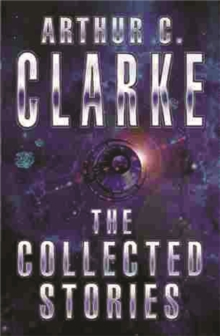 The Collected Stories of Arthur C. Clarke, Paperback