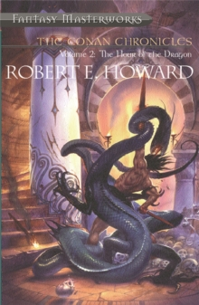 The Conan Chronicles : Hour of the Dragon v.2, Paperback