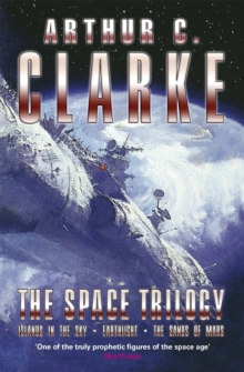 "The Space Trilogy : ""Islands of the Sky"", ""Earthlight"", ""The Sands of Mars"", Paperback Book"